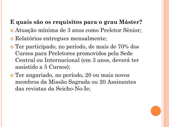 E quais são os requisitos para o grau Máster?