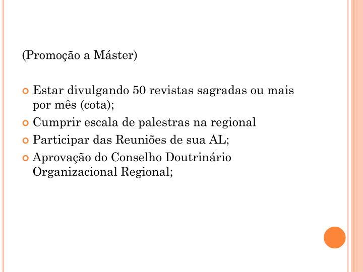 (Promoção a Máster)
