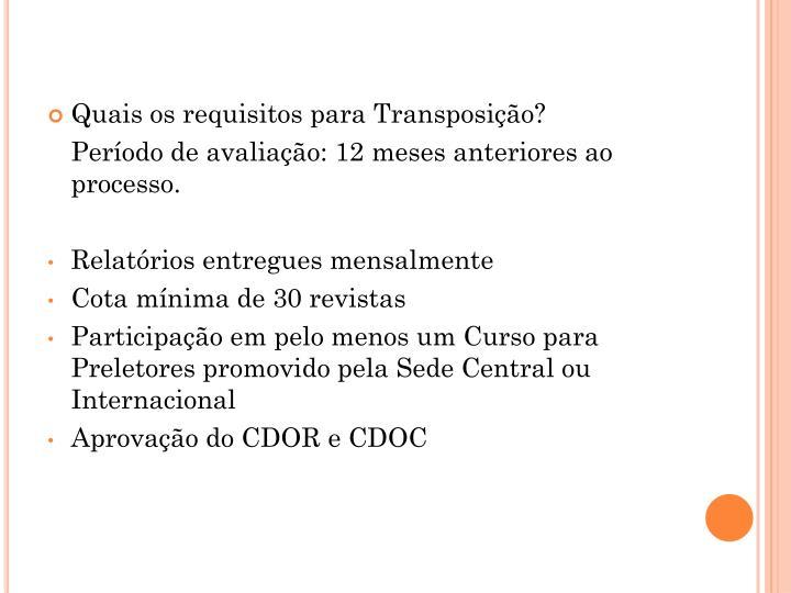 Quais os requisitos para Transposição?