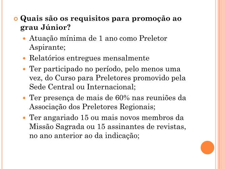 Quais são os requisitos para promoção ao grau Júnior?