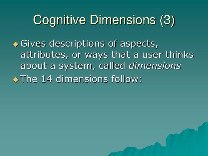 Cognitive Dimensions (3)