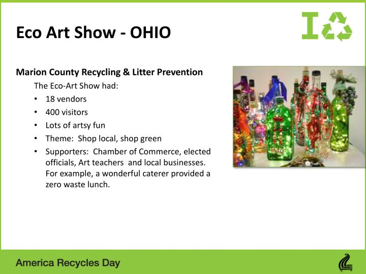 Ppt america recycles day sm highlights of state for Art and craft shows in ohio
