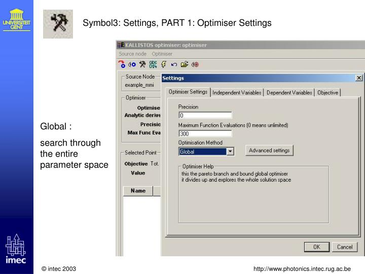 Symbol3: Settings, PART 1: Optimiser Settings