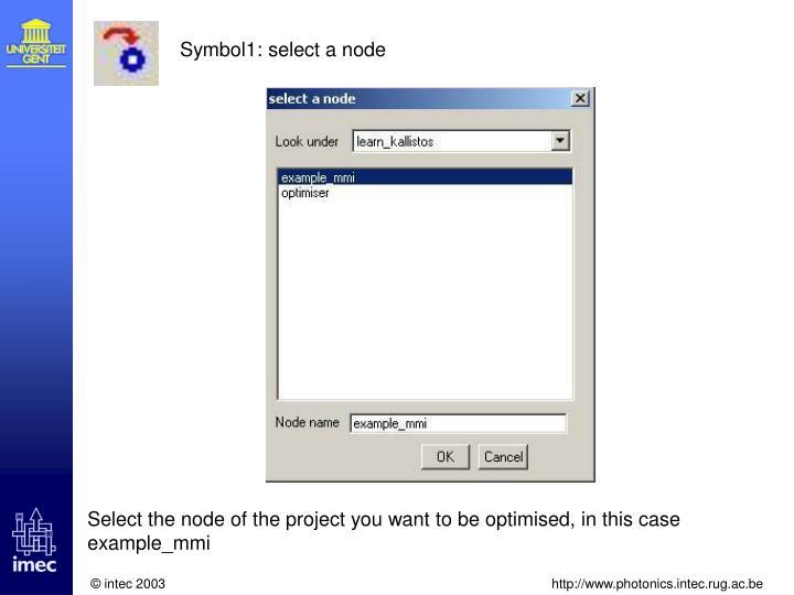 Symbol1: select a node