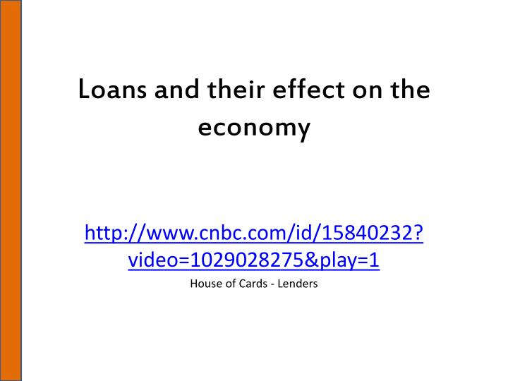 Loans and their effect on the economy