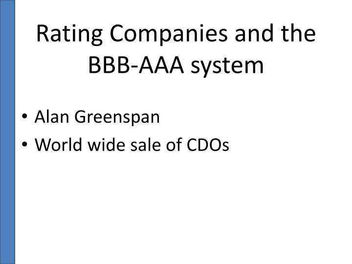 Rating Companies and the BBB-AAA system
