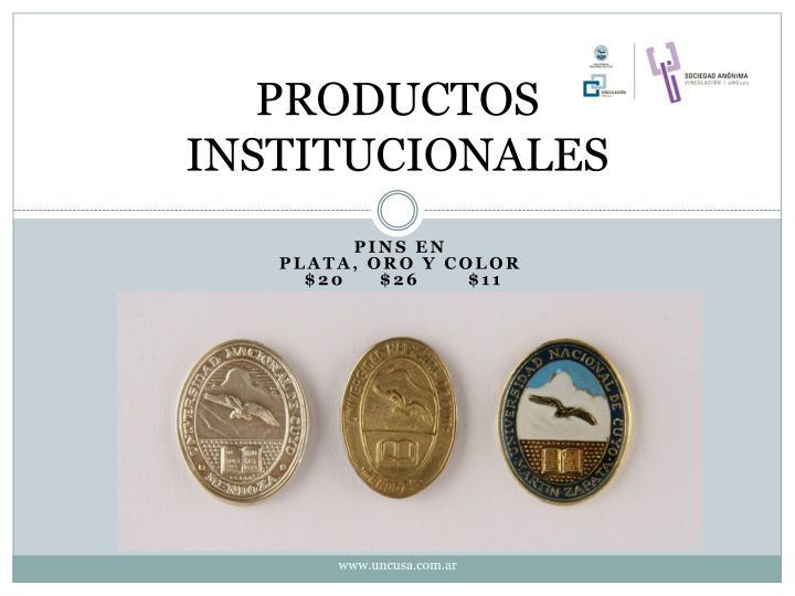 PRODUCTOS INSTITUCIONALES
