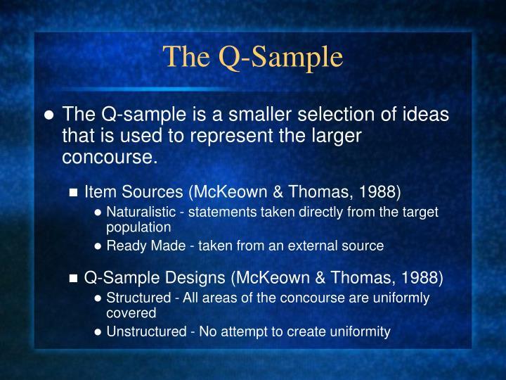 The Q-Sample