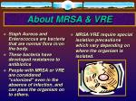 about mrsa vre