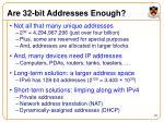 are 32 bit addresses enough