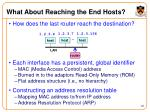 what about reaching the end hosts