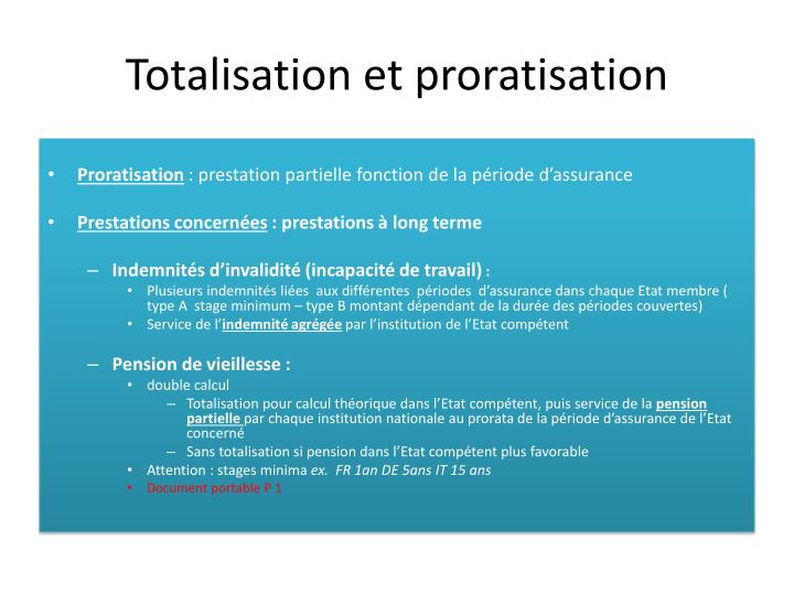 Totalisation et proratisation