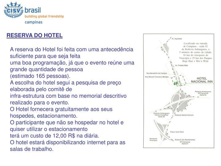 RESERVA DO HOTEL