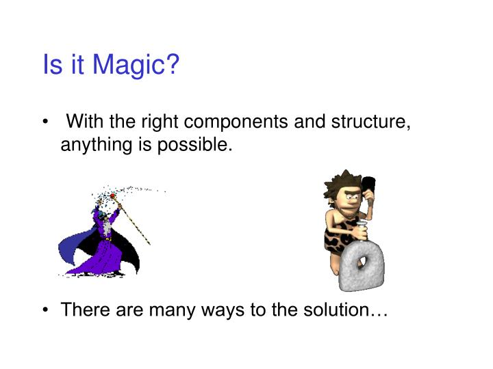 Is it Magic?