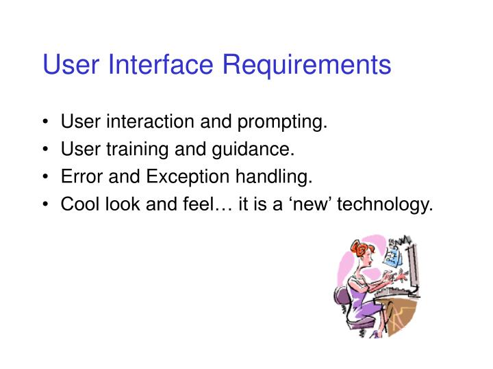 User Interface Requirements