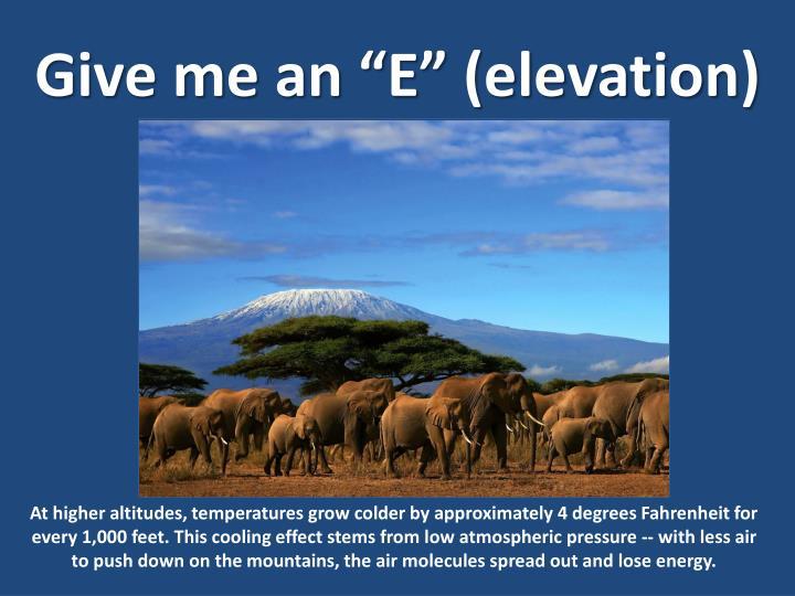 """Give me an """"E"""" (elevation)"""