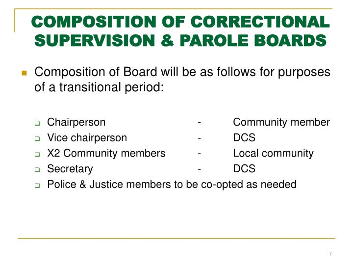 COMPOSITION OF CORRECTIONAL SUPERVISION & PAROLE BOARDS