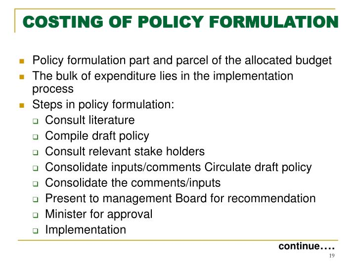 COSTING OF POLICY FORMULATION