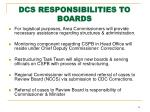dcs responsibilities to boards