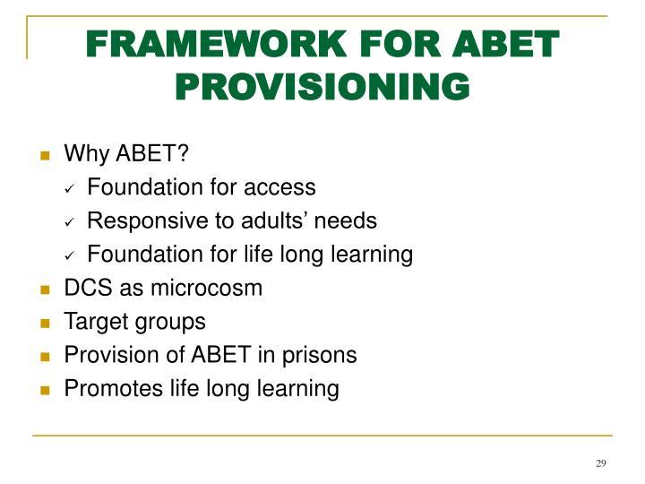 FRAMEWORK FOR ABET PROVISIONING