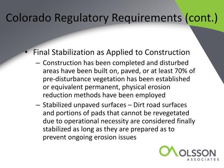 Colorado Regulatory Requirements (cont.)