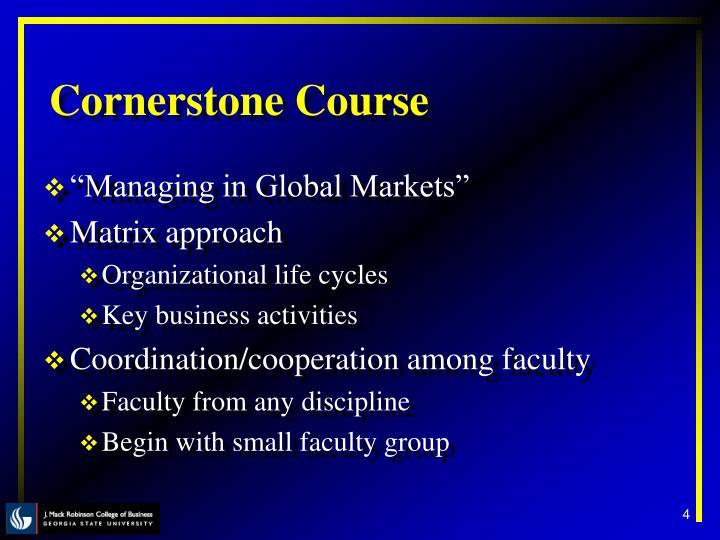 Cornerstone Course