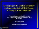 managing in the global economy an innovative intro mba course at georgia state university