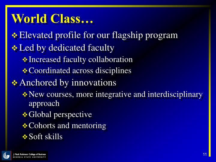 World Class…