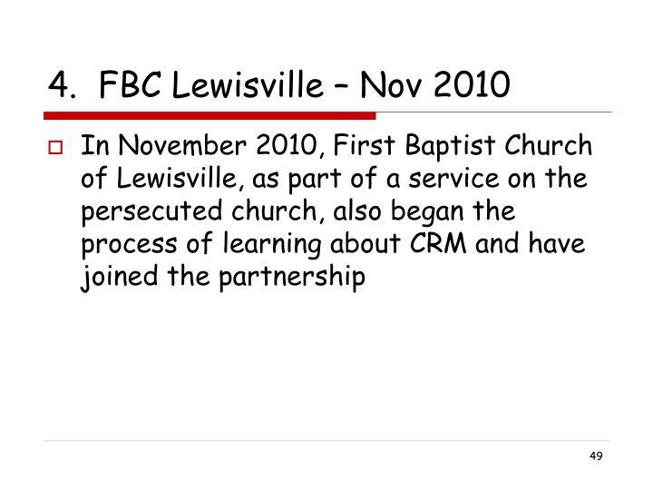 4.  FBC Lewisville – Nov 2010