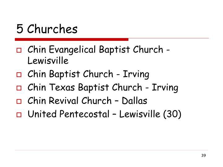 5 Churches