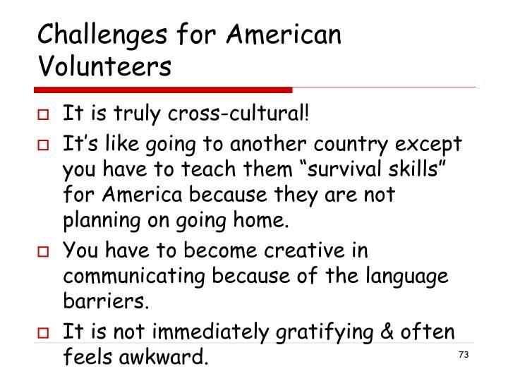 Challenges for American Volunteers