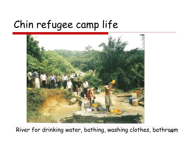 Chin refugee camp life