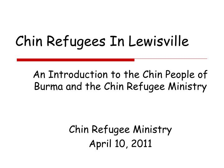 Chin Refugees In Lewisville