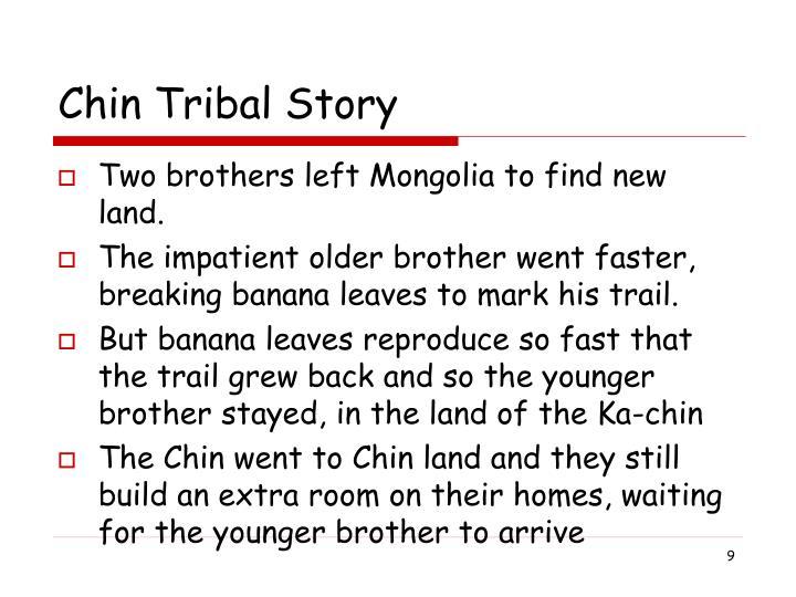 Chin Tribal Story