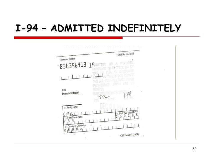 I-94 – Admitted Indefinitely