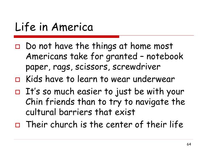 Life in America