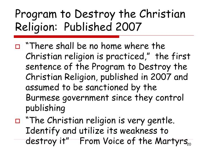 Program to Destroy the Christian Religion:  Published 2007