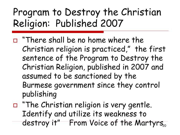Program to Destroy the Christian Religion:  Published 2007