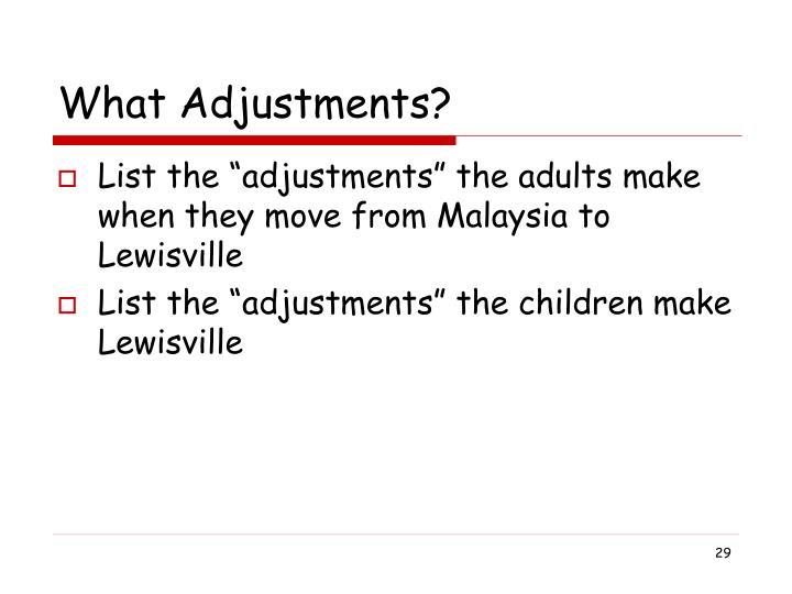 What Adjustments?