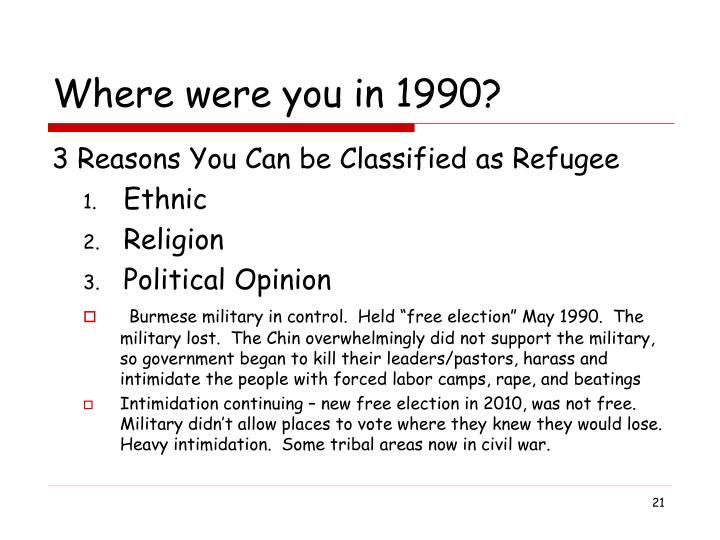 Where were you in 1990?
