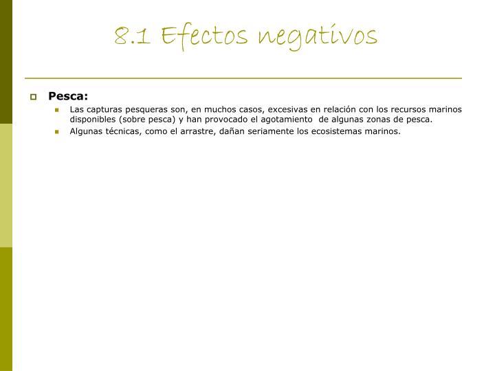 8.1 Efectos negativos