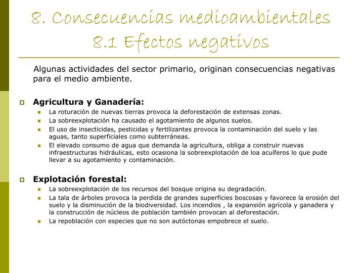 8. Consecuencias medioambientales