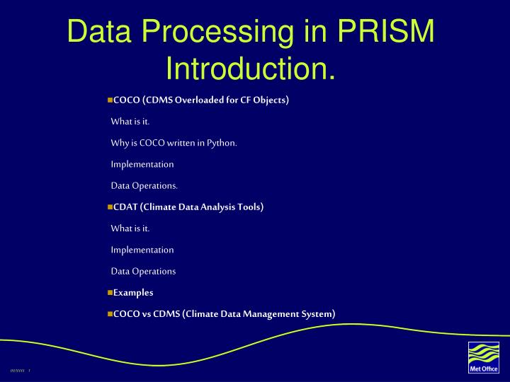 Data Processing in PRISM Introduction.