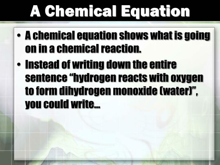 A Chemical Equation