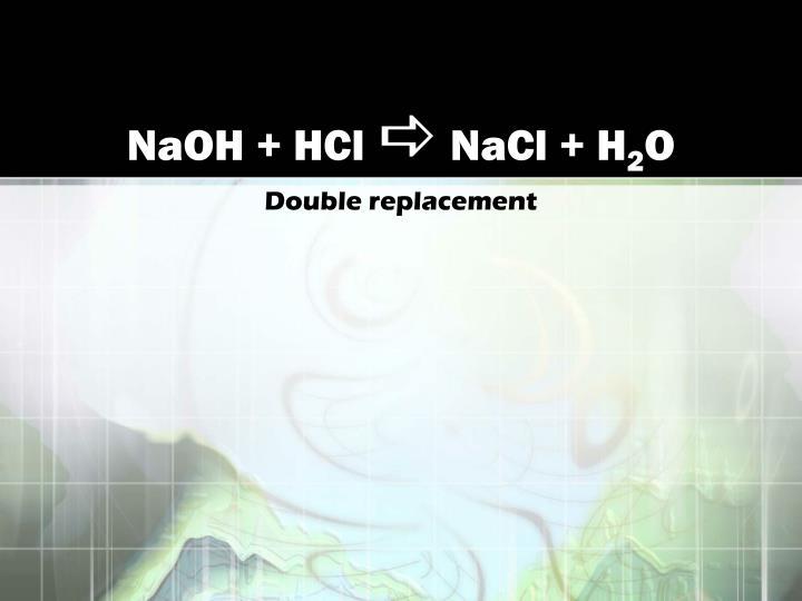 NaOH + HCl