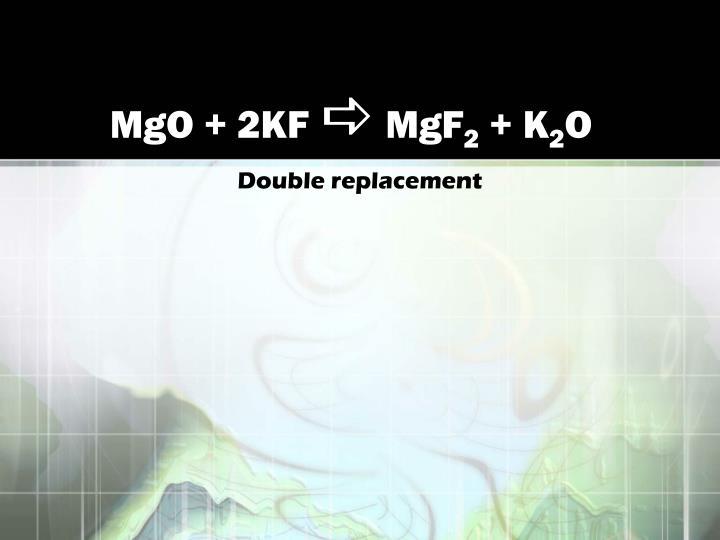 MgO + 2KF
