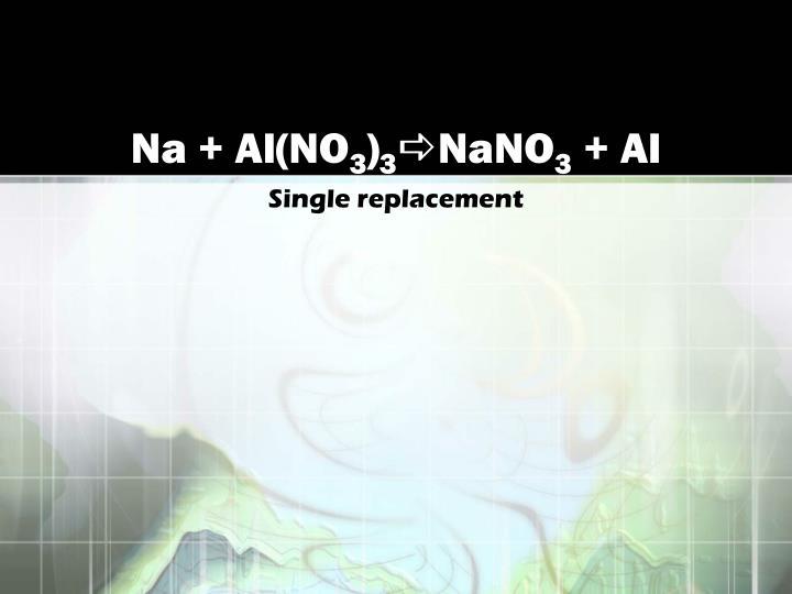 Na + Al(NO