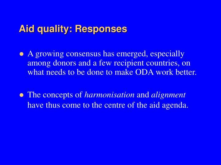 Aid quality: Responses