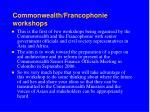 commonwealth francophonie workshops