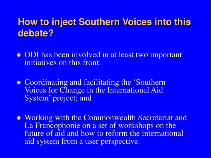 How to inject Southern Voices into this debate?